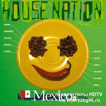 House Nation - Mexico mp3
