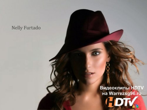 Клип Nelly Furtado - Fuerte Full HD 1920x1080