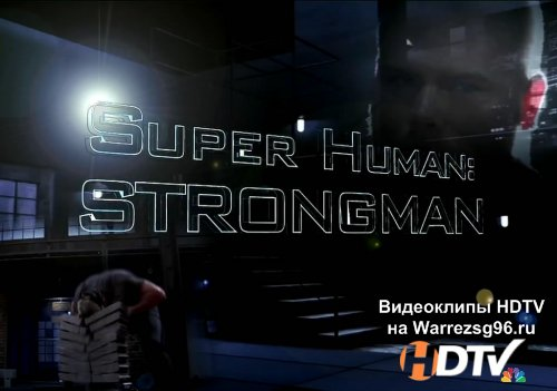 National Geographic - Сверхлюди. Силачи (Super Human. Strongman) HD 1280x720