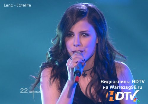 Клип (Live) Lena - Satellite HD 1280x720p (Germany) (Eurovision 2010)