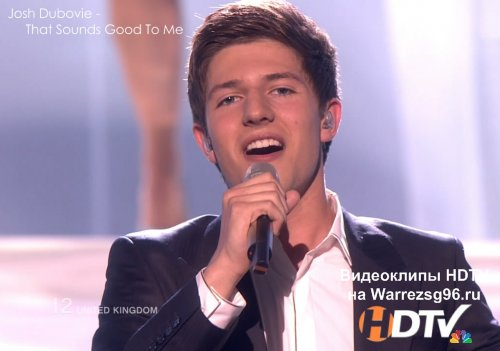 Клип (Live) Josh Dubovie - That Sounds Good To Me HD 1280x720p (United Kingdom) (Eurovision 2010)