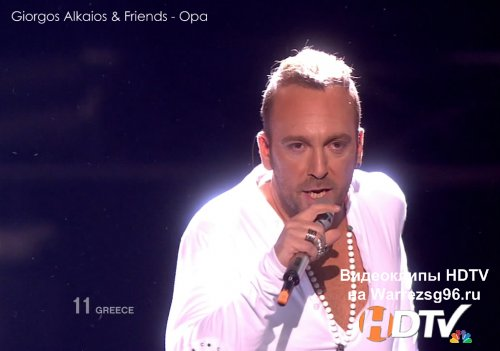 Клип (Live) Giorgos Alkaios & Friends - Opa HD 1280x720p (Greece) (Eurovision 2010)