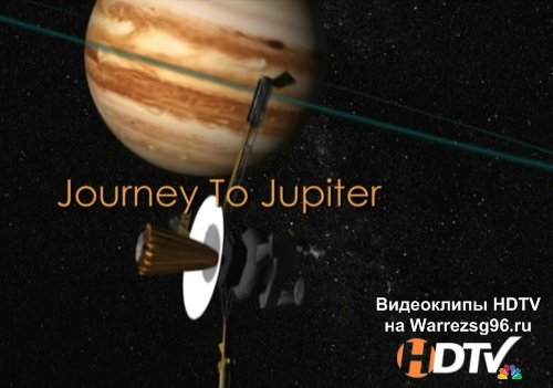 National Geographic - Путешествие к Юпитеру (Journey To Jupiter) HD 1280x720p