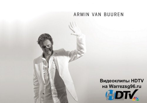 Клип (Live) Armin Van Buuren - Healesville Sanctuary Full HD 1920x1080p (Armada Night in Escape Amsterdam)