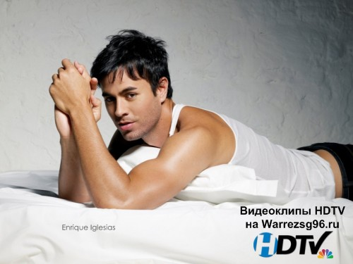 Клип Enrique Iglesias - Can You Hear Me Full HD 1920x1080p