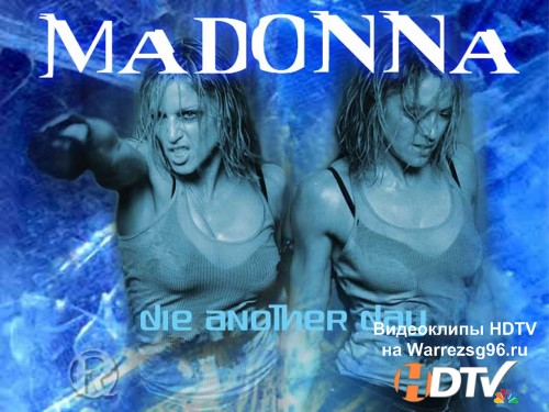 Клип Madonna - Die Another Day Full HD 1920x1080