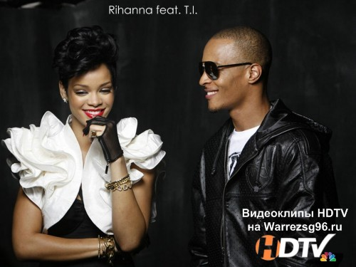 Клип (Live) Rihanna feat. T.I. - Whatever You Like & Live Your Life 1280x720p