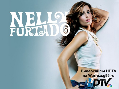Клип (Live) Nelly Furtado - Say It Right Full HD 1920x1080p