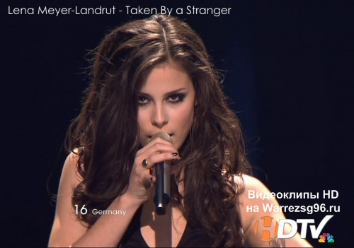 Клип (Live) 16 Lena Meyer-Landrut - Taken By a Stranger HD 1280x720p (Eurovision 2011) Germany