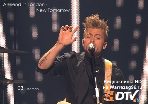 Клип (Live) 03 A Friend In London - New Tomorrow HD 1280x720p (Eurovision 2011) Denmark