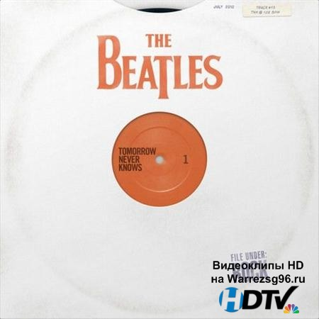 The Beatles - Tomorrow Never Knows (2012) M4A