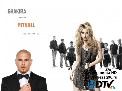 Клип Pitbull feat. Shakira - Get It Started Full HD 1920x1080p