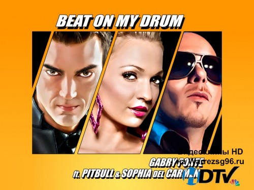 Клип Gabry Ponte feat. Pitbull and Sophia del Carmen - Beat On My Drum Full HD 1920x1080p