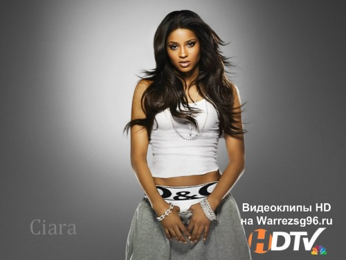 Клип Ciara - Got Me Good Full HD 1920x1080p