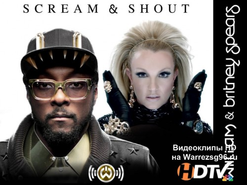 Клип Will.I.Am feat. Britney Spears - Scream & Shout Full HD 1920x1080p