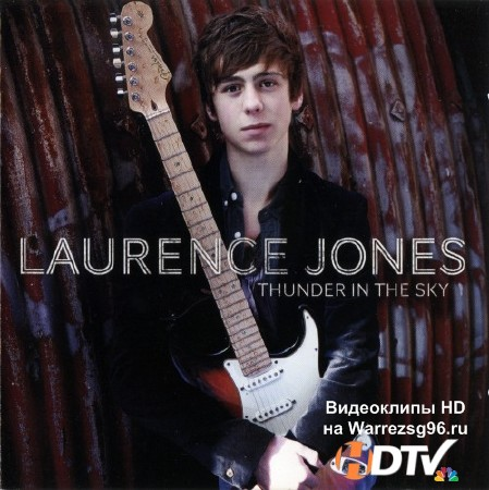Laurence Jones - Thunder In The Sky (2012) Lossless