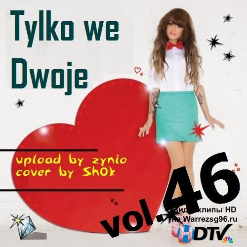 Tylko We Dwoje vol.46 (2013) MP3