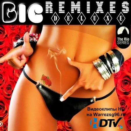 VA - Remixes Big Deluxe (2013) MP3