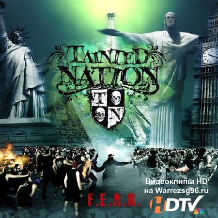 Tainted Nation - F.E.A.R. (2013) mp3