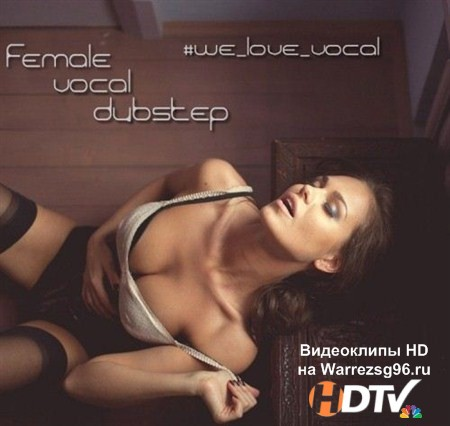 VA - Female Vocal Dubstep (2012) MP3