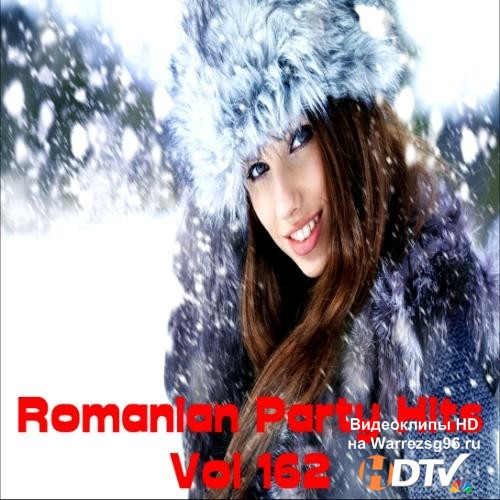 Romanian Party Hits Vol.162 (2013) MP3