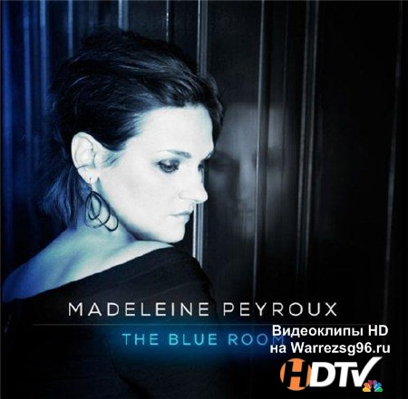 Madeleine Peyroux - The Blue Room (2013) Lossless