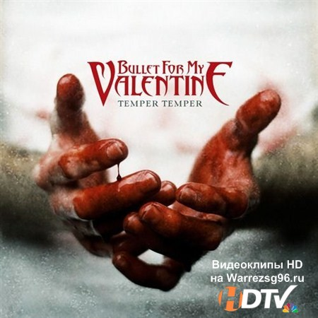Bullet For My Valentine - Temper Temper [Deluxe Edition] (2013) MP3