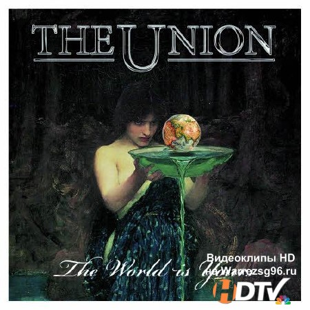 The Union (Ex-Thunder) - The World Is Yours (2013) MP3