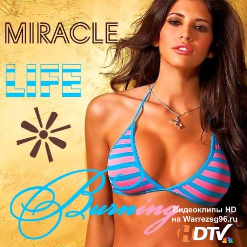 Miracle Life Burning (2013) MP3
