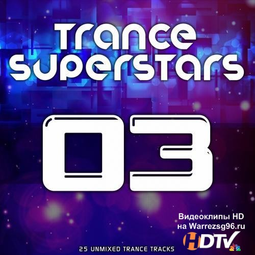 Trance Superstars Vol.3 (2013) MP3
