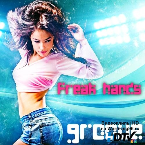 Freak Groove Hands (2013) MP3