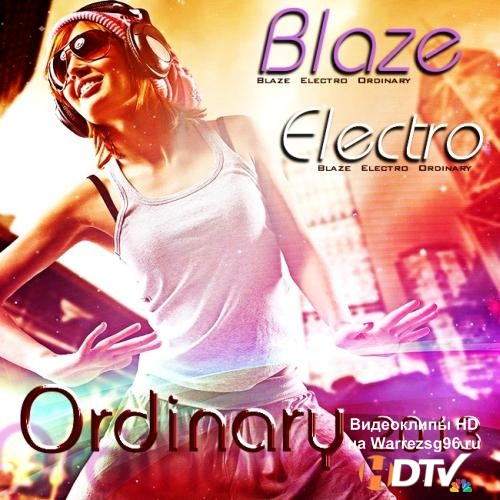 Blaze Electro Ordinary (2013) MP3
