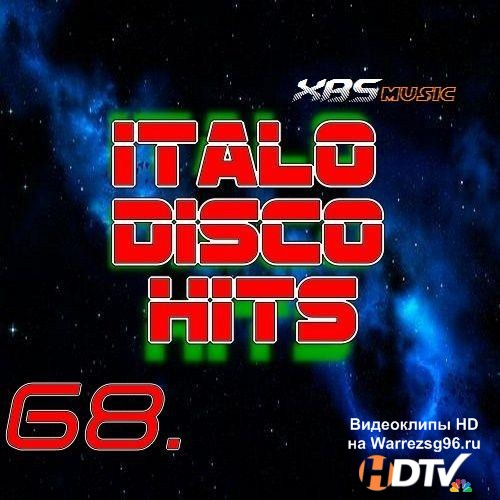 Italo Disco Hits Vol. 68 (2013) MP3