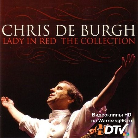 Chris De Burgh - Lady In Red: The Collection (2013) MP3
