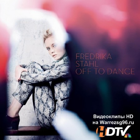 Fredrika Stahl – Off to Dance (2013) Lossless