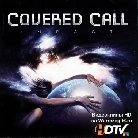 Covered Call - Impact (2013) MP3