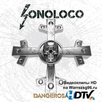 Sonoloco – Dangerosa (2013) mp3