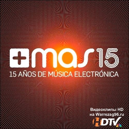 Mas Label 15 Anos de Musica Electronica (2013) MP3