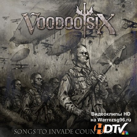 Voodoo Six - Songs To Invade Countries To (2013) mp3