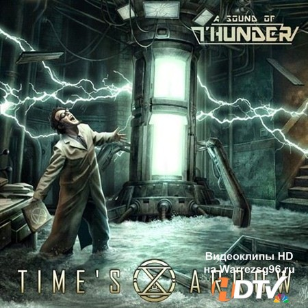 A Sound Of Thunder - Time's Arrow (2013) MP3
