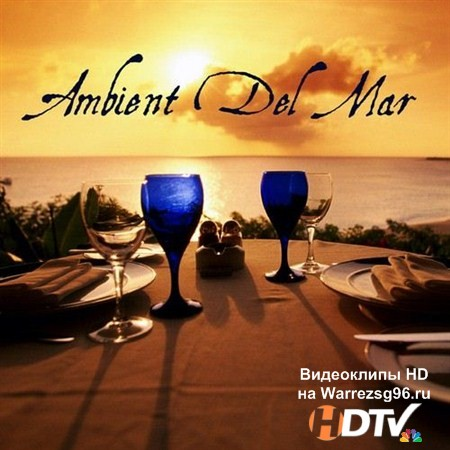 VA - Ambient Del Mar (2013) MP3