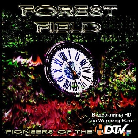 Forest Field - Pioneers of the Future (2013) mp3
