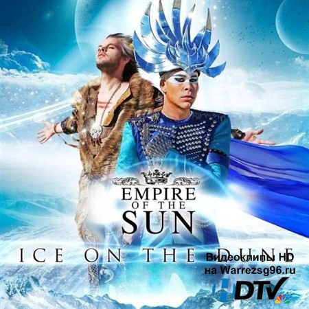 Empire Of The Sun - Ice On The Dune (2013) MP3