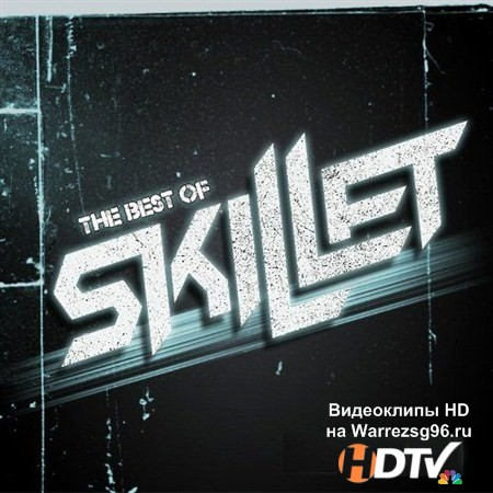 Skillet - The Best Of (2013) MP3