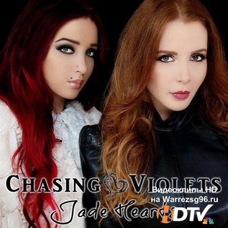 Chasing Violets - Jade Hearts (2013) MP3