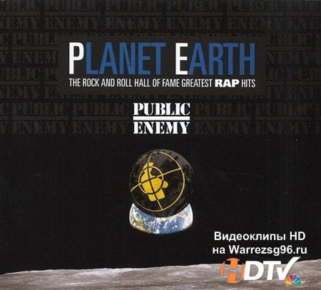 Public Enemy - Planet Earth: The Rock And Roll Hall Of Fame Greatest Rap Hits (2013) MP3