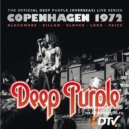 Deep Purple - Copenhagen 1972 (2013) MP3