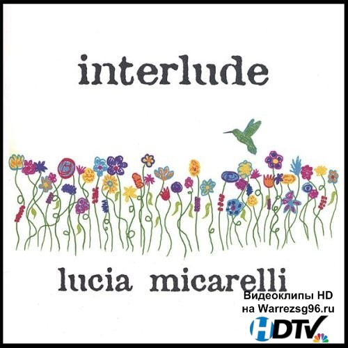 Lucia Micarelli - Interlude (2006) MP3