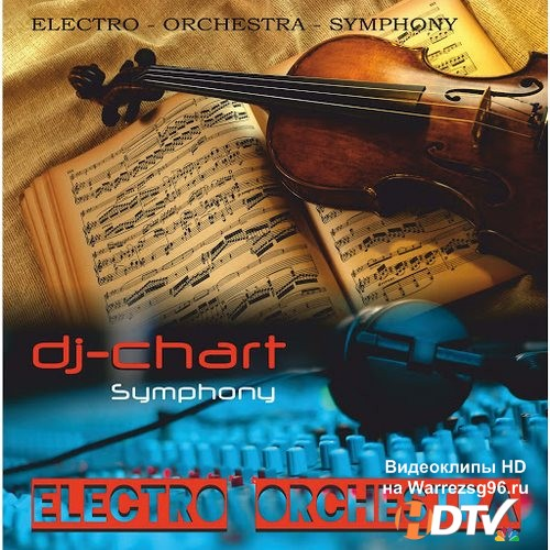 Dj-Chart - Electro Orchestral Symphony (2014) MP3