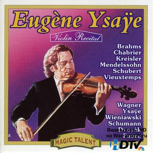 Eugene Ysaye - Violin Recital (1912) MP3